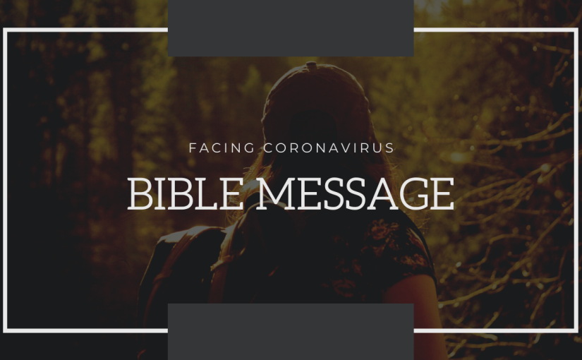 Facing Coronavirus Bible Message by Rev. George Varughese